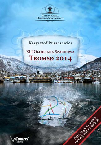 Okładka książki/ebooka XLI Olimpiada Szachowa - Tromsoe 2014
