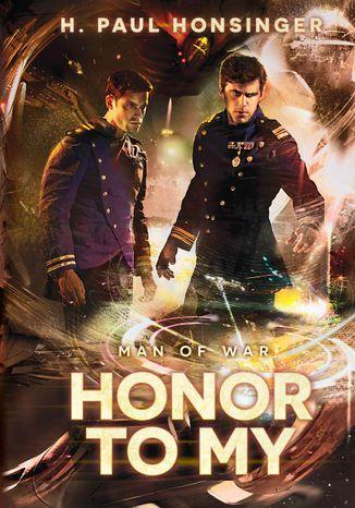 Okładka książki/ebooka Man of War. Tom 2: Honor to my