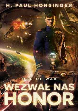 Okładka książki Man of War. Wezwał nas honor
