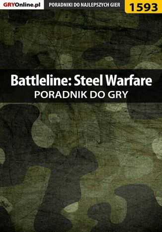 Okładka książki/ebooka Battleline: Steel Warfare - poradnik do gry