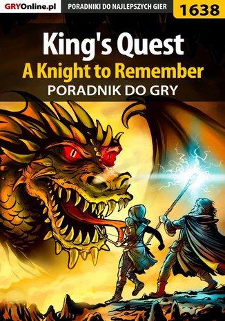 Okładka książki King's Quest - A Knight to Remember - poradnik do gry
