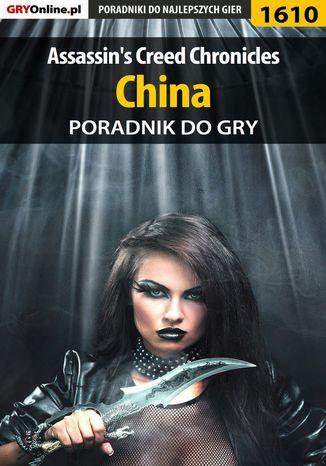 Okładka książki/ebooka Assassin's Creed Chronicles: China - poradnik do gry