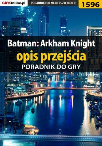 Okładka książki Batman: Arkham Knight - opis przejścia