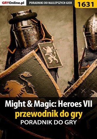 Okładka książki/ebooka Might  Magic: Heroes VII - przewodnik do gry