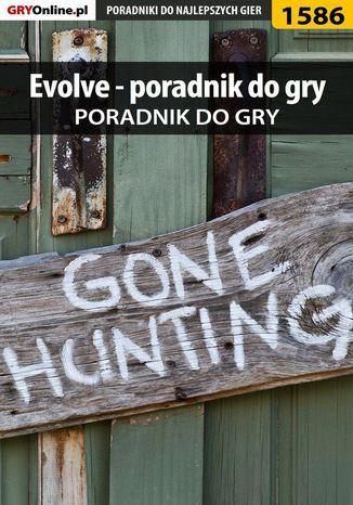 Okładka książki Evolve - poradnik do gry