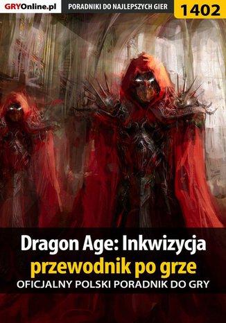 Okładka książki/ebooka Dragon Age: Inkwizycja - przewodnik po grze