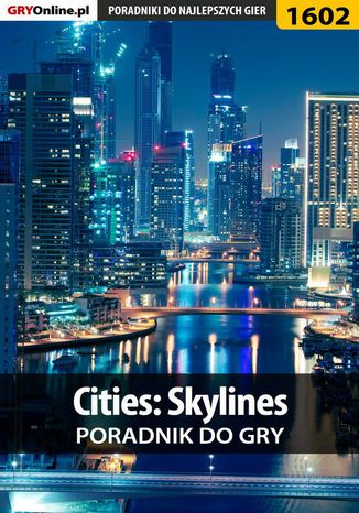 Okładka książki/ebooka Cities: Skylines - poradnik do gry