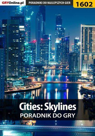 Okładka książki Cities: Skylines - poradnik do gry