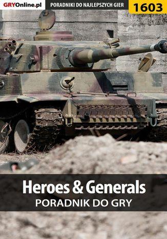 Okładka książki Heroes  Generals - poradnik do gry