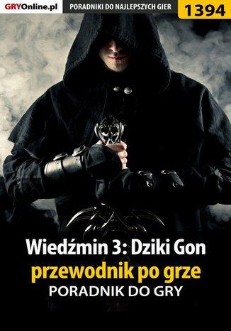 Okładka książki Wiedźmin 3: Dziki Gon - przewodnik po grze
