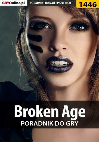 Okładka książki Broken Age - poradnik do gry