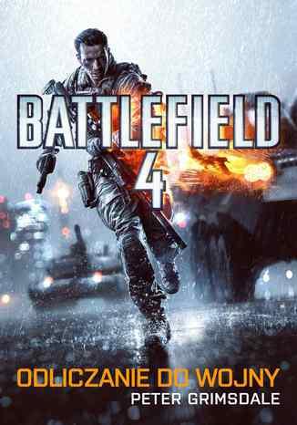Battlefield 4: Odliczanie do wojny