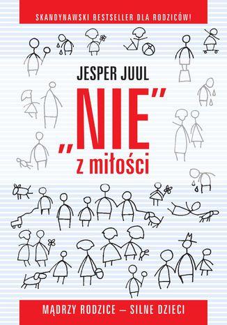 Okładka książki/ebooka 'Nie'' z miłości. Mądrzy rodzice - silne dzieci