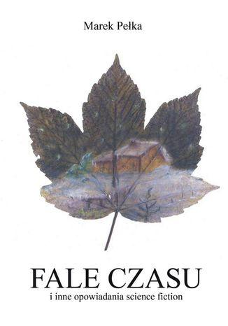 Okładka książki Fale czasu i inne opowiadania science fiction