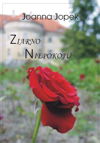 Okładka książki Ziarno niepokoju