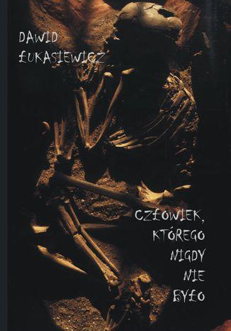 Okładka książki/ebooka Człowiek, którego nigdy nie było