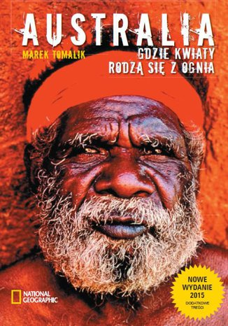 Okładka książki/ebooka Australia. Gdzie kwiaty rodzą się z ognia