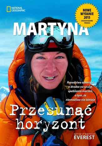 Okładka książki Przesunąć horyzont. Nowe wydanie
