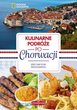 Okładka książki/ebooka Kulinarne podróże po Chorwacji
