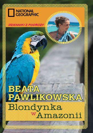 Okładka książki Blondynka w Amazonii