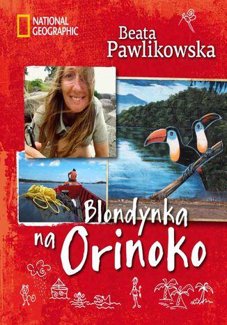 Okładka książki/ebooka Blondynka na Orinoko