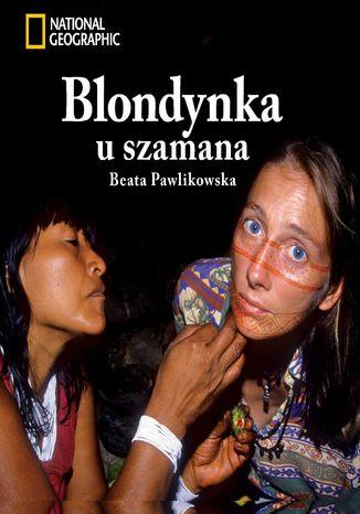 Okładka książki/ebooka Blondynka u szamana
