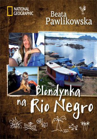 Okładka książki/ebooka Blondynka na Rio Negro