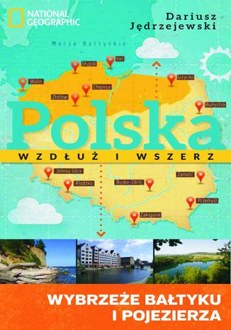 Okładka książki/ebooka Polska wzdłuż i wszerz 1. Wybrzeże Bałtyku i pojezierza