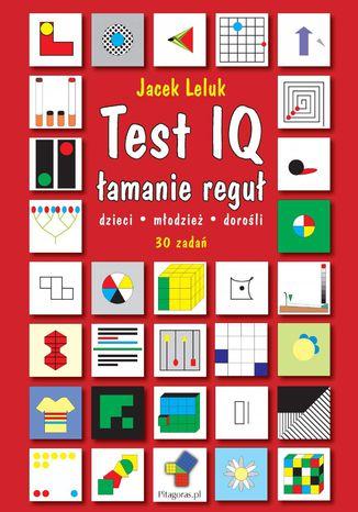 Okładka książki Test IQ łamanie reguł