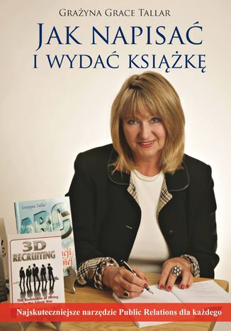 Okładka książki Jak napisać i wydać książkę? Najskuteczniejsze narzędzie public relations dla każdego