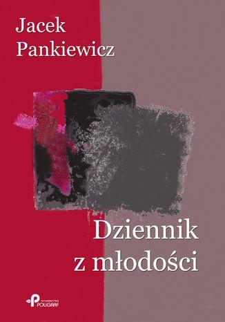 Okładka książki/ebooka Dziennik z młodości