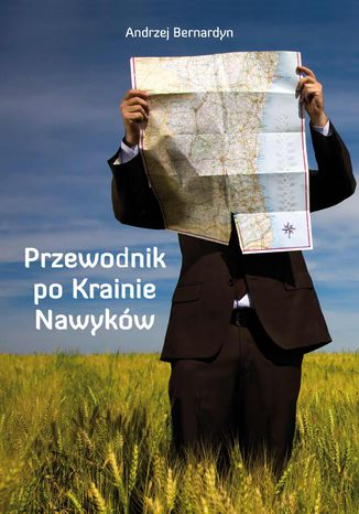 Okładka książki/ebooka Przewodnik po Krainie Nawyków
