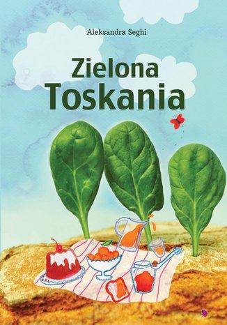 Okładka książki Zielona Toskania