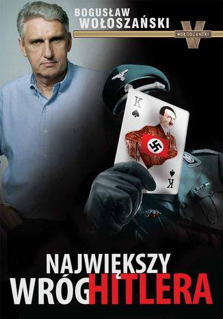 Okładka książki/ebooka Największy wróg Hitlera