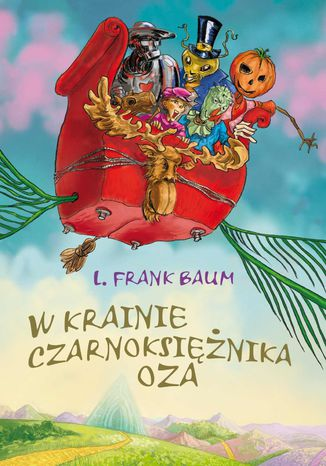Okładka książki W krainie Czarnoksiężnika Oza