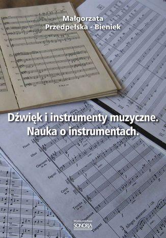 Dźwięk i instrumenty muzyczne. Nauka o instrumentach
