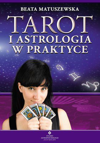 Okładka książki/ebooka Tarot i astrologia w praktyce