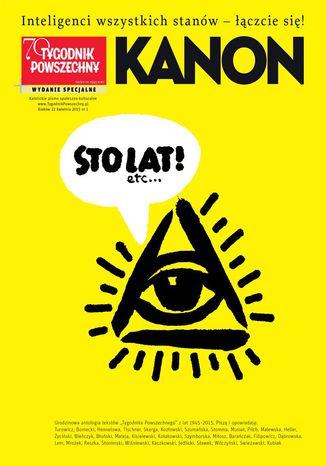 Okładka książki KANON. Najważniejsze teksty Tygodnika Powszechnego