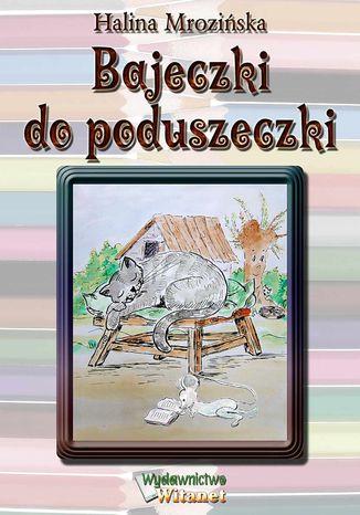 Okładka książki/ebooka Bajeczki do poduszeczki