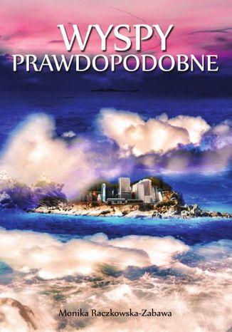 Okładka książki/ebooka Wyspy Prawdopodobne