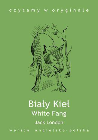White Fang / Biały Kieł