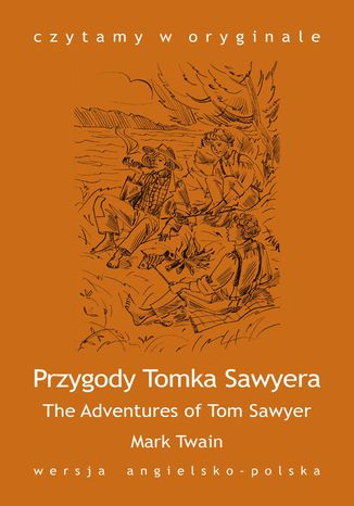 """The Adventures of Tom Sawyer / Przygody Tomka Sawyera\"""