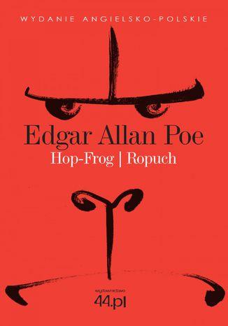 Okładka książki Hop-Frog. Ropuch