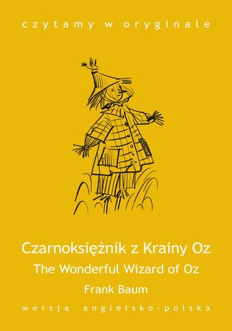 The Wonderful Wizard of Oz / Czarnoksiężnik z Krainy Oz