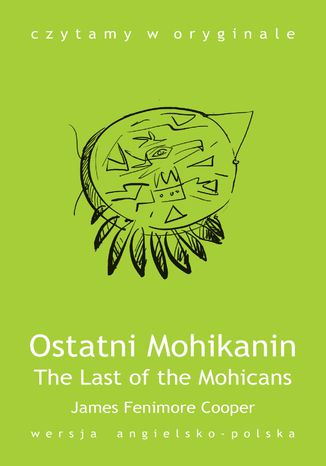 Ebook The Last of the Mohicans / Ostatni Mohikanin