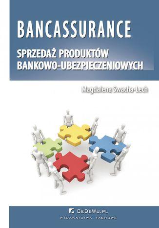 Okładka książki Bancassurance. Sprzedaż produktów bankowo-ubezpieczeniowych