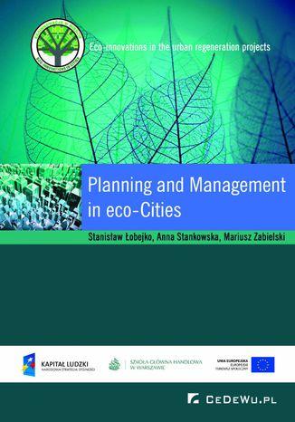 Okładka książki/ebooka Planning and Management in Eco-cities