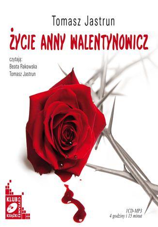 Okładka książki Życie Anny Walentynowicz