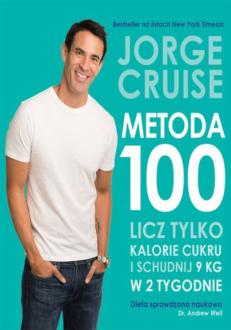 Okładka książki Metoda 100. Licz tylko kalorie cukrowe