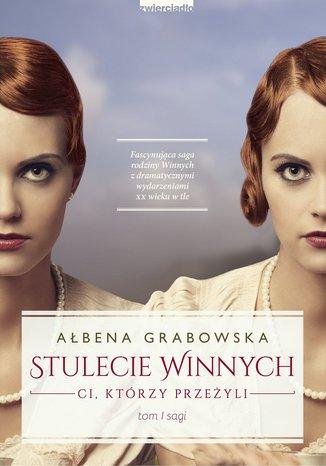 Okładka książki/ebooka Stulecie Winnych. Tom I